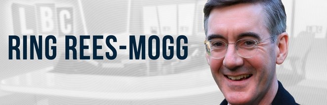 Ring Rees-Mogg - Special Shows - Radio - LBC