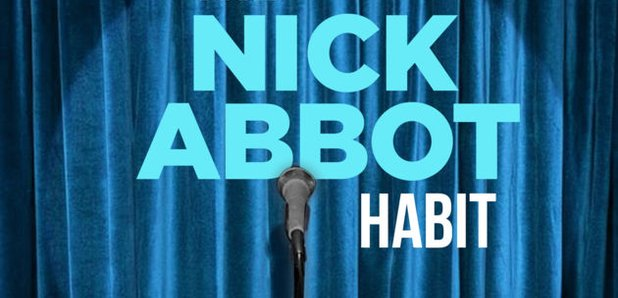 The Nick Abbot Habit: The New Comedy Podcast From LBC - LBC